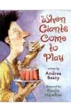 Andrea Beaty - When Giants Come to Play