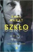 Emil Marat - Szklo