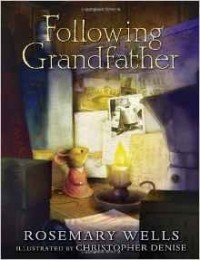 - Following Grandfather