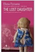 Elena Ferrante - The Lost Daughter