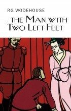 P.G. Wodehouse - The Man with Two Left Feet