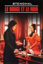 Stendhal - Le rouge et le noir: Chronique du XIX siecle