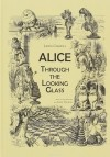 Lewis Carrol - Alice: Through the Looking-Glass