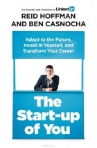 - The Start-up of You