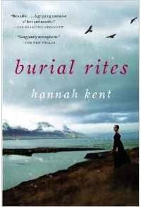Hannah Kent - Burial Rites