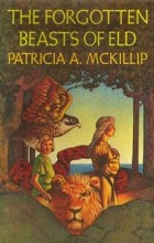 Patricia A. McKillip - The Forgotten Beasts of Eld