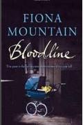 Fiona Mountain - Bloodline (Natasha Blake Ancestor Detective Mysteries)