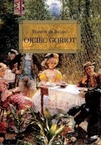 Honore de Balzac - Ojciec Goriot