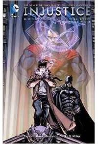 Tom Taylor - Injustice Gods Among Us Year Three HC Vol 1
