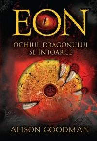Alison Goodman - EON. Ochiul dragonului se întoarce