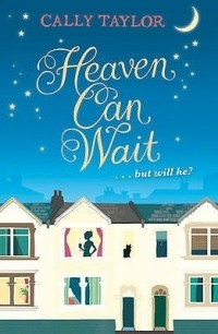 Cally Taylor - Heaven Can Wait