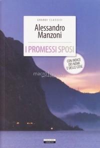 Alessandro Manzoni - I Promessi Sposi