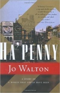 Jo Walton - Ha'penny