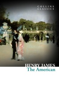 Henry James - The American