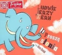 Ludwik Jerzy Kern - Proszę słonia (audiobook)