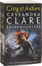 Cassandra Clare - City of Ashes