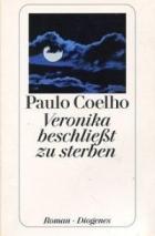Paulo Coelho - Veronika beschließt zu sterben