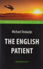 Майкл Ондатже - The English Patient