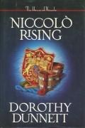 Dorothy Dunnett - Niccolo Rising (House of Niccolo, Book 1)