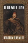 Dorothy Dunnett - To Lie with Lions (House of Niccolo, Book 6)