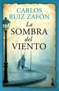 Carlos Ruiz Zafon - La Sombra del Viento
