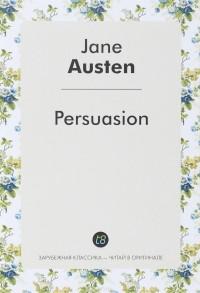 Дж. Остин - Persuasion