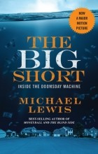 Michael Lewis - The Big Short: Inside the Doomsday Machine