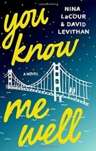 David Levithan - You Know Me Well
