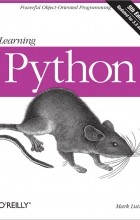Mark Lutz - Learning Python, 5th Edition