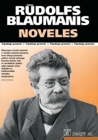 Рудольф Блауманис - Новеллы
