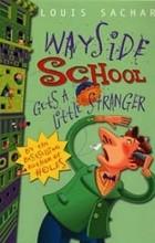 Louis Sachar - Wayside School Gets A Little Stranger