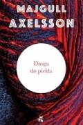 Majgull Axelsson - Droga do piekła