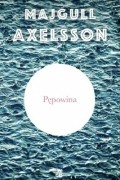 Majgull Axelsson - Pępowina