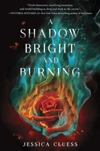Jessica Cluess - A Shadow Bright and Burning