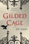 Vic James — Gilded Cage