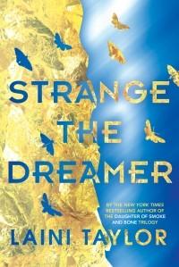 Laini Taylor - Strange the Dreamer