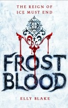 Элли Блейк - Frostblood