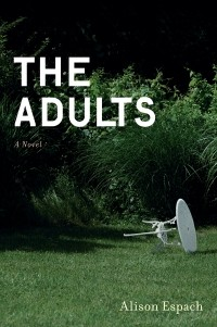 Alison Espach - The Adults