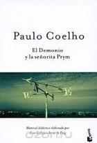 Paulo Coelho - El demonio y la señorita Prym
