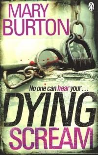 Mary Burton - Dying Scream