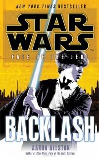 Аарон Оллстон - Star Wars: Fate of the Jedi: Backlash