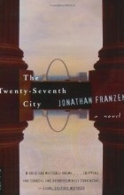Jonathan Franzen - The Twenty-Seventh City