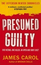 James Carol - Presumed Guilty (The Jefferson Winter Chronicles #1)