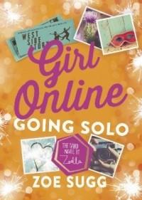 Zoe Sugg - Girl Online: Going Solo