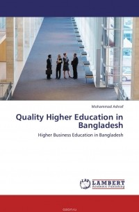 the higher education sector in bangladesh essay Item type: mpra paper original title: the public-private university debate in the higher education sector in bangladesh.