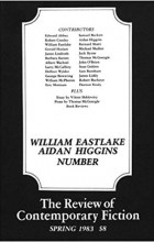 - The Review of Contemporary Fiction : Vol. III, #1: William Eastlake, Aidan Higgins
