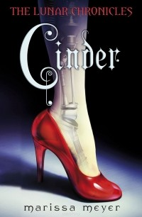 Marissa Meyer - The Lunar Chronicles: Cinder