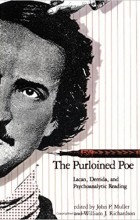 John P. Muller - The Purloined Poe: Lacan, Derrida, and Psychoanalytic Reading