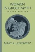 - Women in Greek Myth