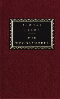 Thomas Hardy - The Woodlanders